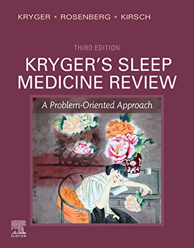 Kryger's Sleep Medicine Review E-Book: A Problem-Oriented Approach (English Edition)