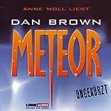 Meteor: Ungekürzt - Dan Brown