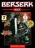 Berserk Max 07 - Kentaro Miura