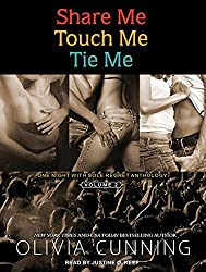 Share Me, Touch Me, Tie Me: One Night with Sole Regret Anthology by Olivia Cunning (2014-01-31)