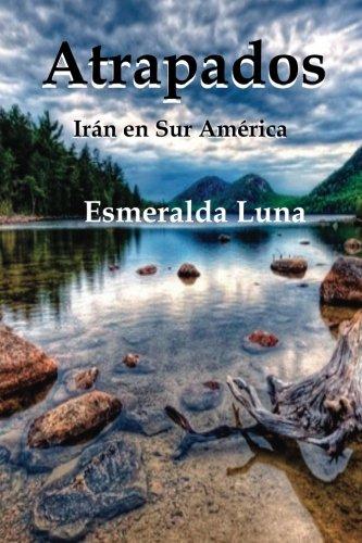Descargar Libro Atrapados de Esmeralda Luna