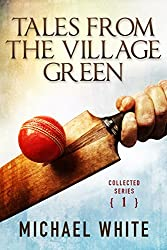 Tales from the Village Green - Collected Series (Volume 1)