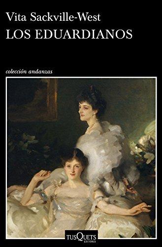 Los eduardianos (Volumen independiente) por Vita Sackville-West