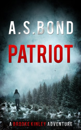 patriot-the-mind-blowing-thriller-you-need-to-read-brooke-kinley-adventures-book-1