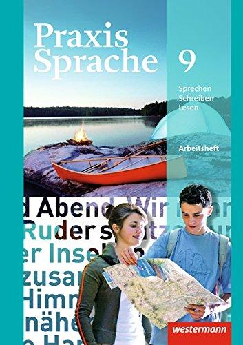 Praxis Sprache - Allgemeine Ausgabe 2010: Arbeitsheft 9