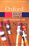 A Dictionary of First Names (Oxford Quick Reference) by Patrick Hanks (2007-03-05)