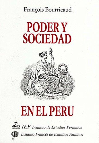 Poder y sociedad en el Perú (Travaux de l'IFÉA)