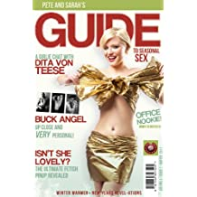 Pete and Sarah's Guide to Seasonal Sex - Winter 2011