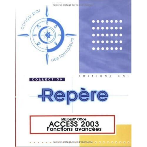 Access 2003 : Fonctions avancées de Corinne Hervo (1 novembre 2004) Broché