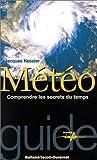 Météo : Comprendre les secrets du temps...