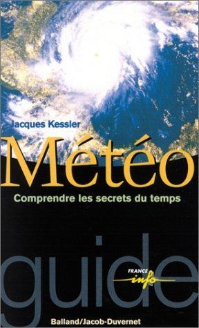 Météo : Comprendre les secrets du temps