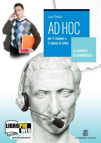 Ad hoc. La rubrica di grammatica-L'agenda degli esercizi. Per le Scuole superiori: 1
