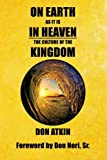 On Earth as it is in Heaven: The Culture of the Kingdom