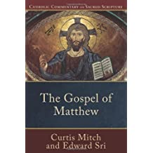 Gospel of Matthew, The (Catholic Commentary on Sacred Scripture Book 5) (English Edition)