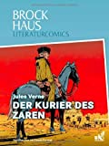 Brockhaus Literaturcomics Der Kurier des Zaren: Weltliteratur im Comic-Format -