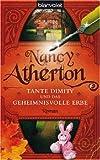 Tante Dimity und das geheimnisvolle Erbe - Roman - Nancy Atherton