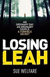 Losing Leah: A gripping thriller with a chilling twist