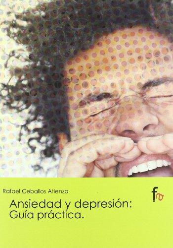 Ansiedad Y Depresion Guia Practic por Rafael Ceballos Atienza