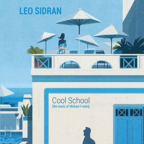 Cool School: The Music of Mich...