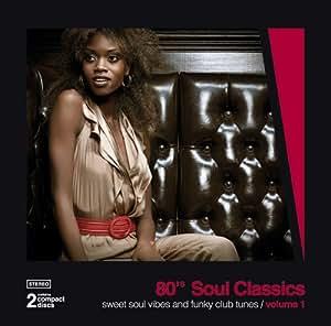 80's Soul Classics, Vol.1