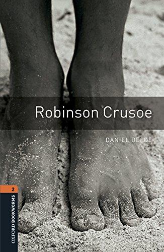 Oxford Bookworms Library: Level 2:: Robinson Crusoe audio pack par Daniel Defoe