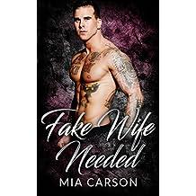 Fake Wife Needed (A Bad Boy Romance) (English Edition)