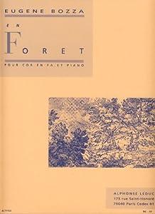Bozza: En Forêt (Horn in F & Piano)