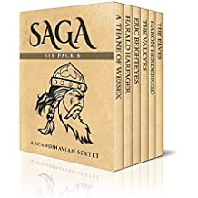 Saga Six Pack 6 - A Thane of Wessex,  Harald Harfager's Saga,  Eric Brighteyes, The Valkyrs, Saga of Hakon Herdebreid and The Elves (Illustrated) (English Edition)