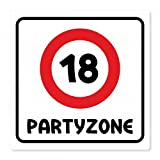 Geburtstagsschild aus Aluminium Geburtstag Deko Geschenk Verkehrsschild Partyzone - Freie Auswahl, Schildausführung:18 Jahre