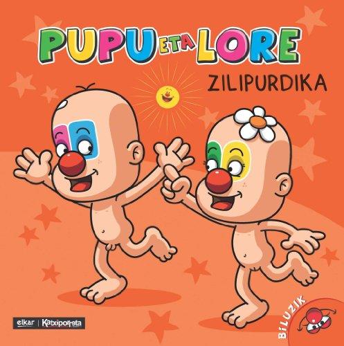 Pupu eta Lore zilipurdika (Nor gara?) por Uxue Alberdi Estibaritz