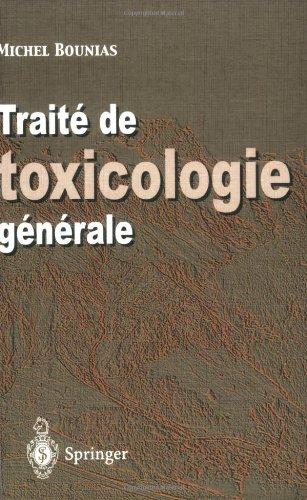 Traité de toxicologie générale du niveau Moléculaire à l'échelle Planétaire