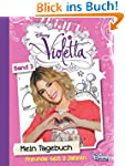 Disney Violetta Mein Tagebuch 3: Freu...