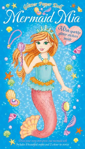 Mermaid Mia: Glitter Paper Dolls With 8