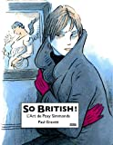 So British!: L'art de Posy Simmonds