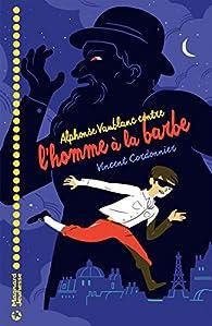 Alphonse Vaublanc contre l'homme à la barbe par Vincent Cordonnier