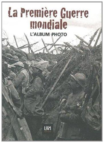 ALBUM PHOTO DU CENTENAIRE -GRANDE GUERRE