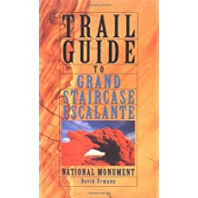 Trail Guide to Grand Staircase-Escalante National Monument