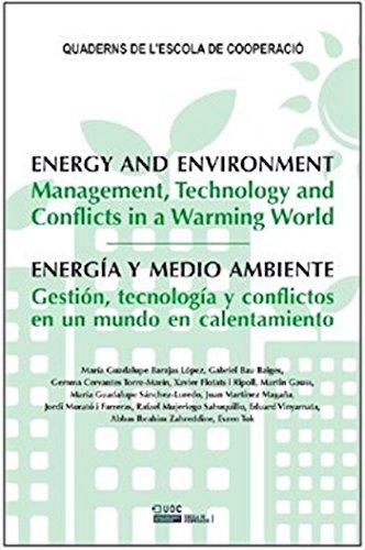 Energia y medio ambiente. Gestión, tecnología y conflictos en un mundo en calentamiento (QUADERNS DE L'ESCOLA DE COOPERACIÓ) por Eduard Vinyamata Camp