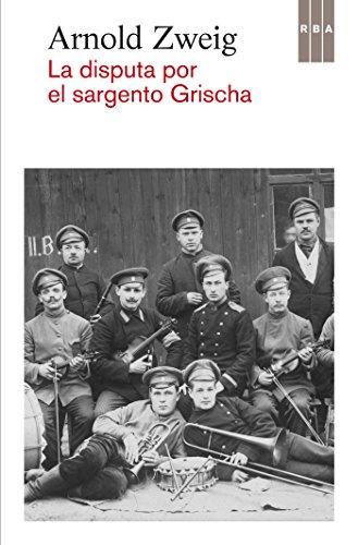La disputa por el sargento Grischa (OTROS FICCION)