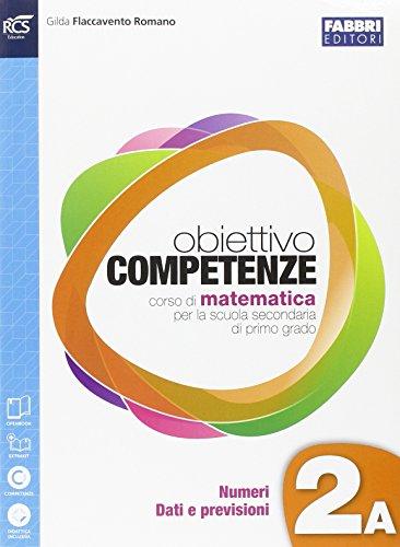 Obiettivo competenze. Vol. 2A-2B-Quaderno. Per la Scuola media. Con e-book. Con espansione online