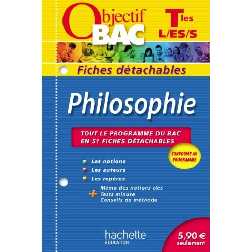 Objectif Bac - Fiches détachables - Philosophie Terminales L, ES, S by Mikaël Garandeau (2012-07-18)