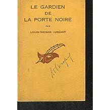 LE GARDIEN DE LA PORTE NOIRE