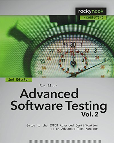 Advanced Software Testing - Vol. 2, 2nd Edition: Guide to the ISTQB Advanced Certification as an Advanced Test Manager by Rex Black (September 22, 2014) Paperback