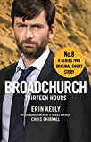 Broadchurch: Thirteen Hours (Story 8): A Series Two Original Short Story (English Edition)