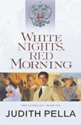White Nights, Red Morning (The Russians) by Judith Pella (2016-06-21)