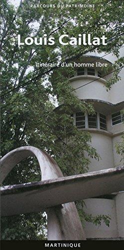 Louis Caillat 393 parcours du patrimoine Martinique