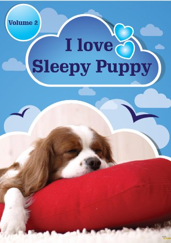 I love sleepy puppies and dogs (A bedtime story for kids children) Volume 2