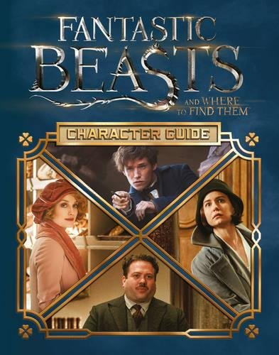 Fantastic Beasts And Where To Find Them. The Character Scholastic por Vv.Aa.