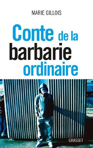 Conte de la barbarie ordinaire: document