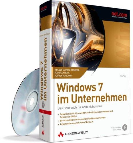 Windows 7 im Unternehmen: Das Handbuch für Administratoren. Inkl. CD